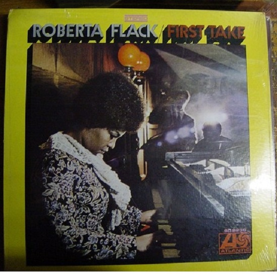SEALED - ROBERTA FLACK FIRST TAKE ATLANTIC [ 154
